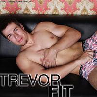 TREVOR FIT