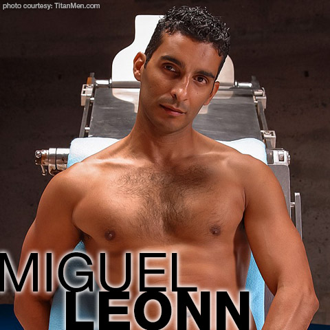 Miguel Leonn Handsome Hung Uncut Latino American Gay Porn Star Gay Porn 100768 gayporn star Gay Porn Performer