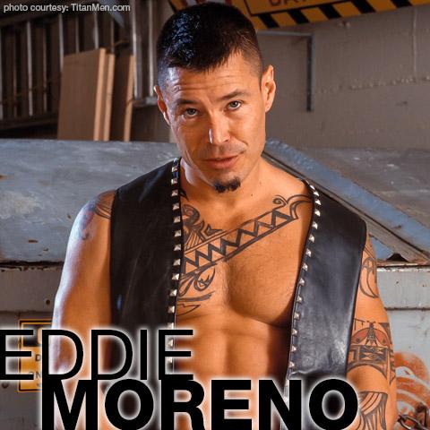 Eddie Moreno Titan Men American Gay Porn Star Gay Porn 106822 gayporn star