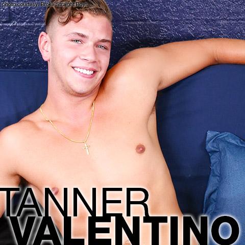 Tanner Valentino Broke Straight Boys American Gay Porn Star Amateur Gay Porn 132570 gayporn star