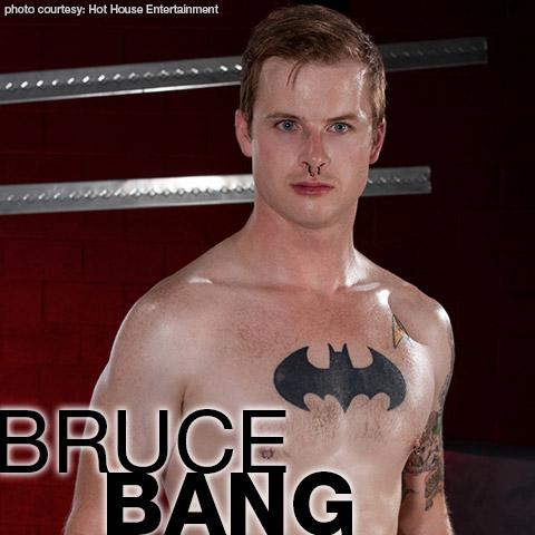 Bruce Bang Hot House American Gay Porn Star Gay Porn 133180 gayporn star